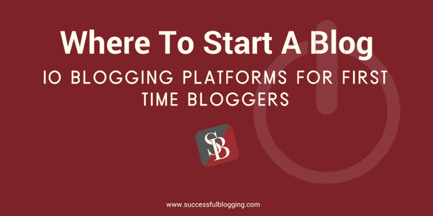 where to start a blog