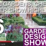 [DESIGN SHOW 16] – Chelsea Flower Show Highlights
