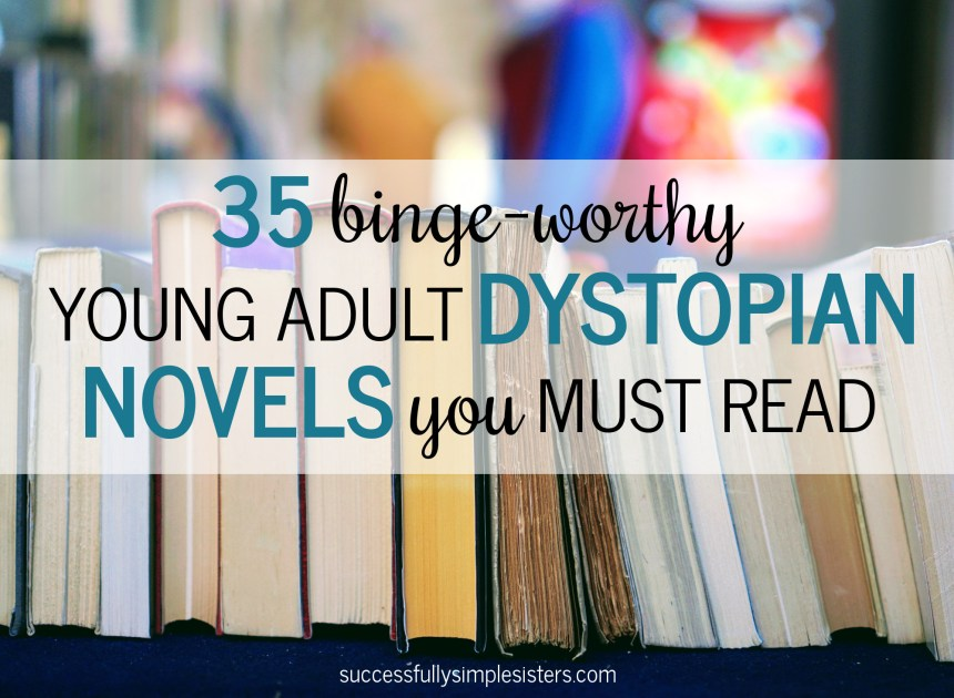 Are you looking for a new series to binge on? Read our recommendations for 35 YA dystopian novels you must read!