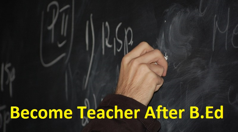 how to become teacher after b.ed in hindi