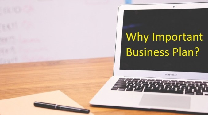 Why Important Business Plan?