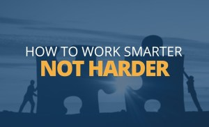 How to Work Smarter, Not Harder | Brian Tracy