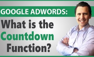 Google AdWords: What is the Countdown Function and How to Use It (+ Some FYI's)