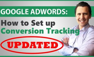 Google AdWords: How to Set Up Conversion Tracking (UPDATED FOR NEW EDITOR!)