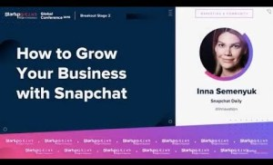 How to Grow Your Business With Snapchat – Inna Semenyuk