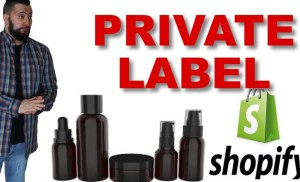 How To Private Label Products | Getting Conversions On Shopify