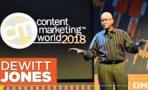 Content Marketing World 2018 Keynote – Dewitt Jones