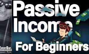 How To Start Making Passive Income For Beginners