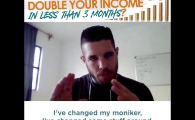 How would you like to DOUBLE YOUR INCOME in less than 3 months?