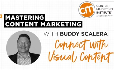 Mastering Content Marketing – Creating Visual Content
