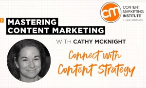 Mastering Content Marketing – Content Strategy