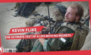 236: Kevin Flike | The Ultimate Test of a Life with No regrets