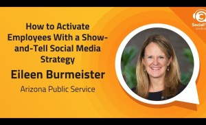 Activate Employees With a Show-and-Tell Social Media Strategy