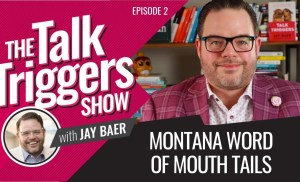 Montana Word of Mouth Tails