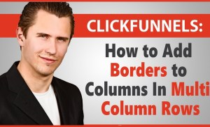 ClickFunnels: How to Add Borders to Columns in Multi-Column Rows