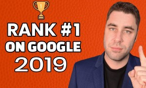 SEO For Beginners: 5 Actionable SEO Tips to Rank #1 on Google in 2019