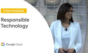 Defining and Deploying Responsible Technology (Cloud Next '19)