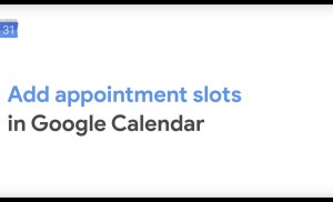 How To: Add Appointment Slots in Google Calendar
