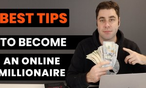9 Tips To Becoming A Millionaire Online! (Changed My Life)