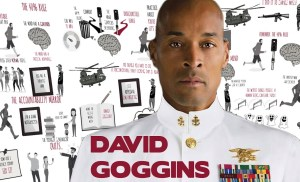 David Goggins – Navy SEAL Explains How to Become Mentally Strong