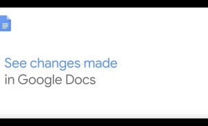 How To: See Changes Made in Google Docs