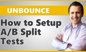 Unbounce: How to Set Up A/B Split Testing