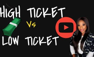 High Ticket Vs Low Ticket Affiliate Marketing Programs- What's the difference?