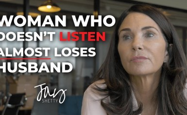 Woman Who Doesn't Listen Almost Loses Husband | by Jay Shetty