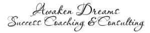 Awaken Dreams Success Coaching & Consulting