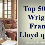 Top 50+ Wright Frank Lloyd quote
