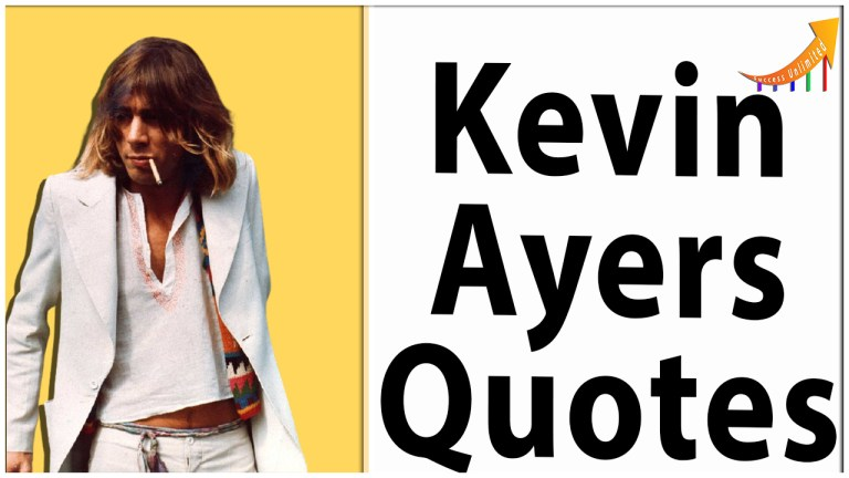 Kevin Ayers quotes