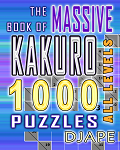 The Massive Kakuro book, 1000 puzzles