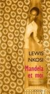 Mandela et moi