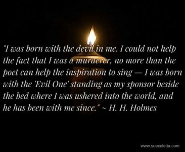 H. H. Holmes Quote