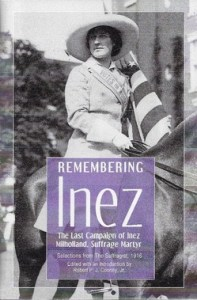 Remembering Inez is new book featured on SuffrageCentennials.com