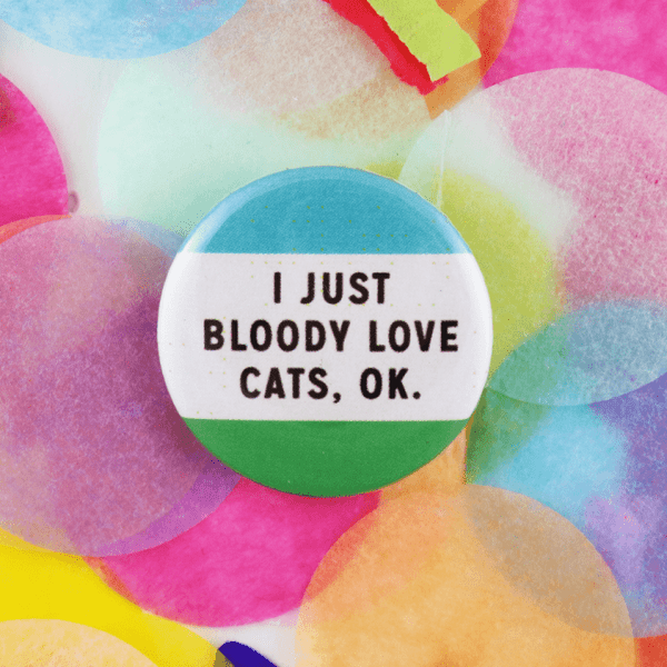 Bloody love cats button badge