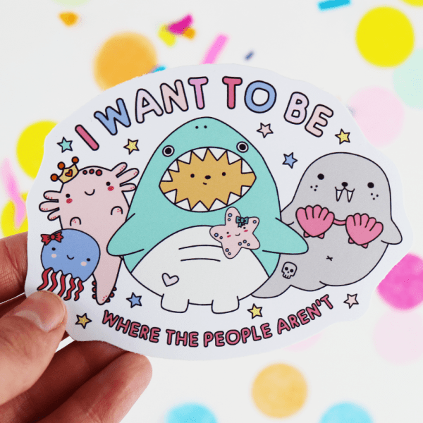 I want to be where the people aren't sticker