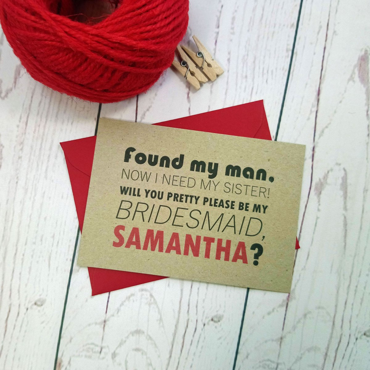 Photo Booth Bridesmaid Request Card Found my man now I need my sister! with red envelope