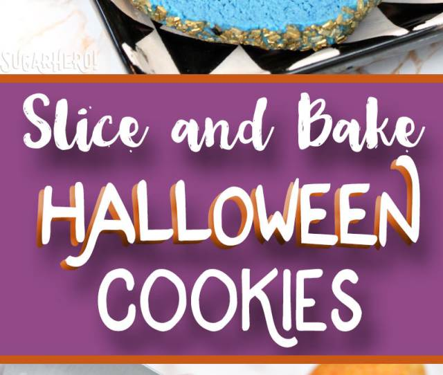 Slice And Bake Halloween Cookies From Sugarhero Com