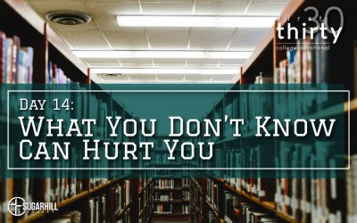 Day 14 – What You Don't Know Can Hurt You