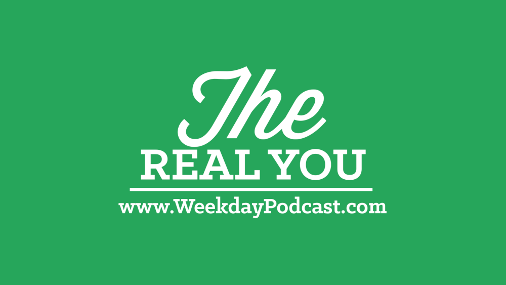 The Real You - - August 11th, 2017 Image
