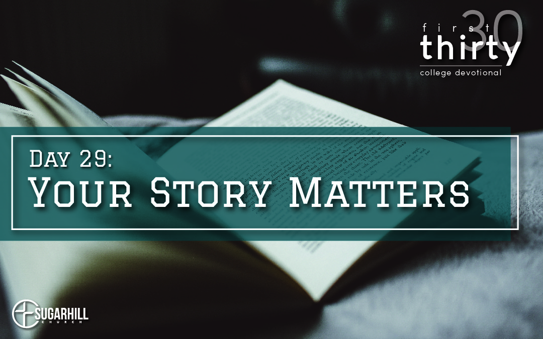 Day 29 – Your Story Matters