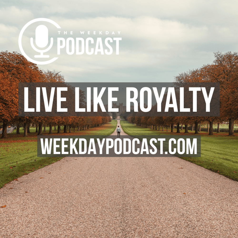 Live Like Royalty Image