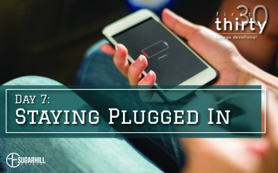 Day 7 – Staying Plugged In