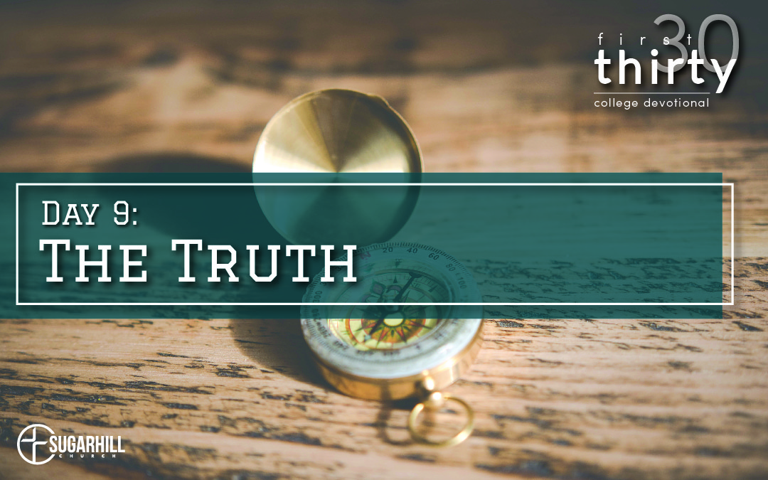 Day 9 – The Truth