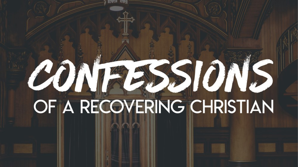 Confessions: Week 3 Image