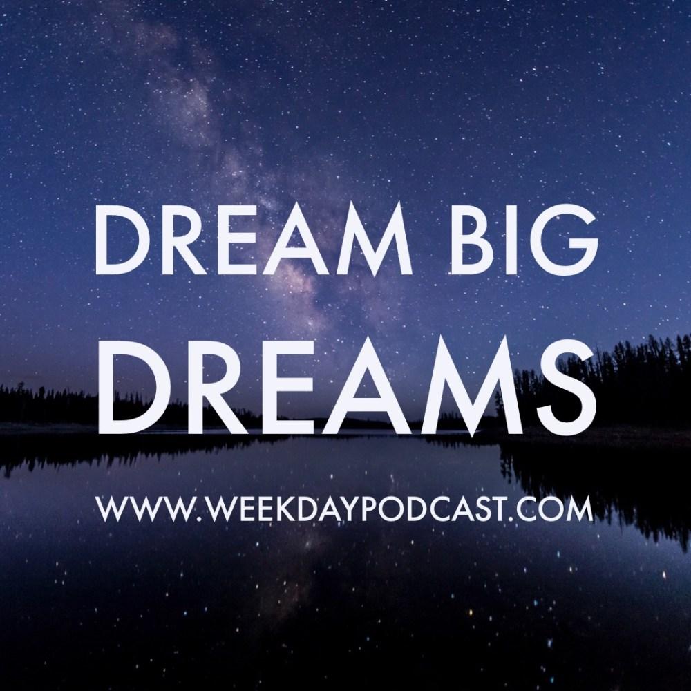 Dream Big Dreams Image