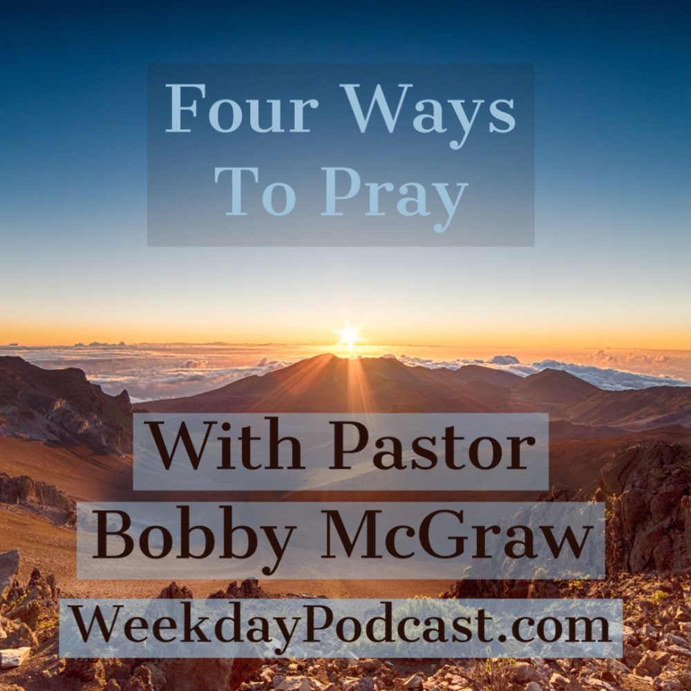 Four Ways To Pray Image