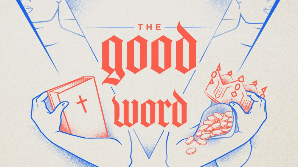 The Good Word: Week 4 Image