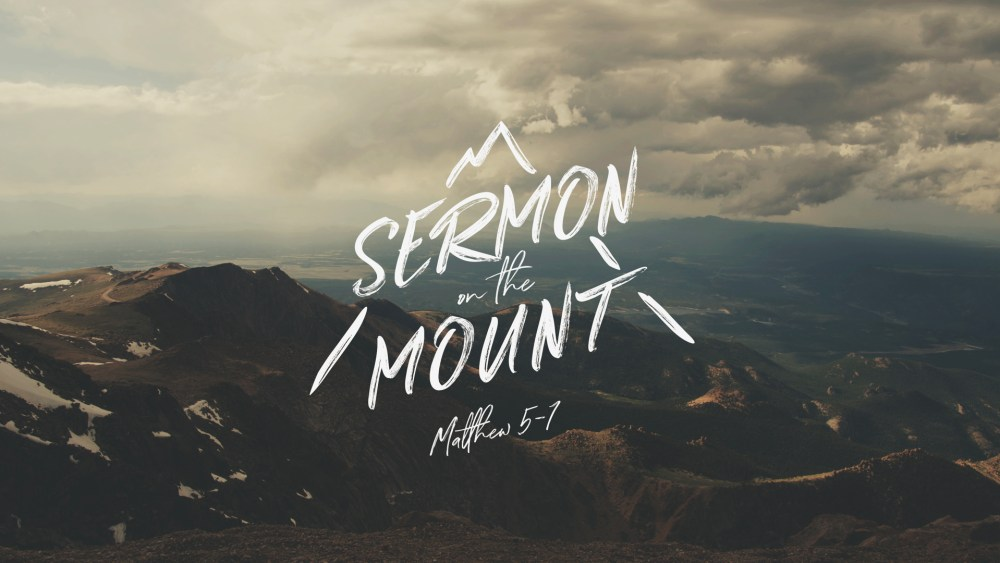 Sermon on the Mount: Week 2 Image